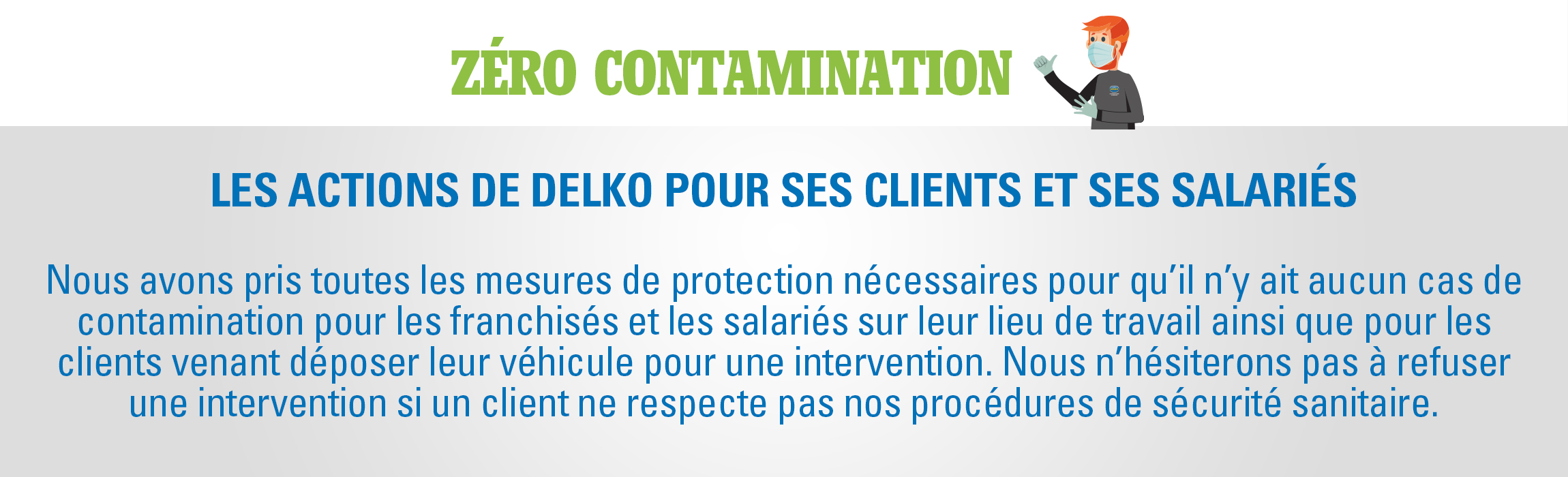 Delko : zéro contamination