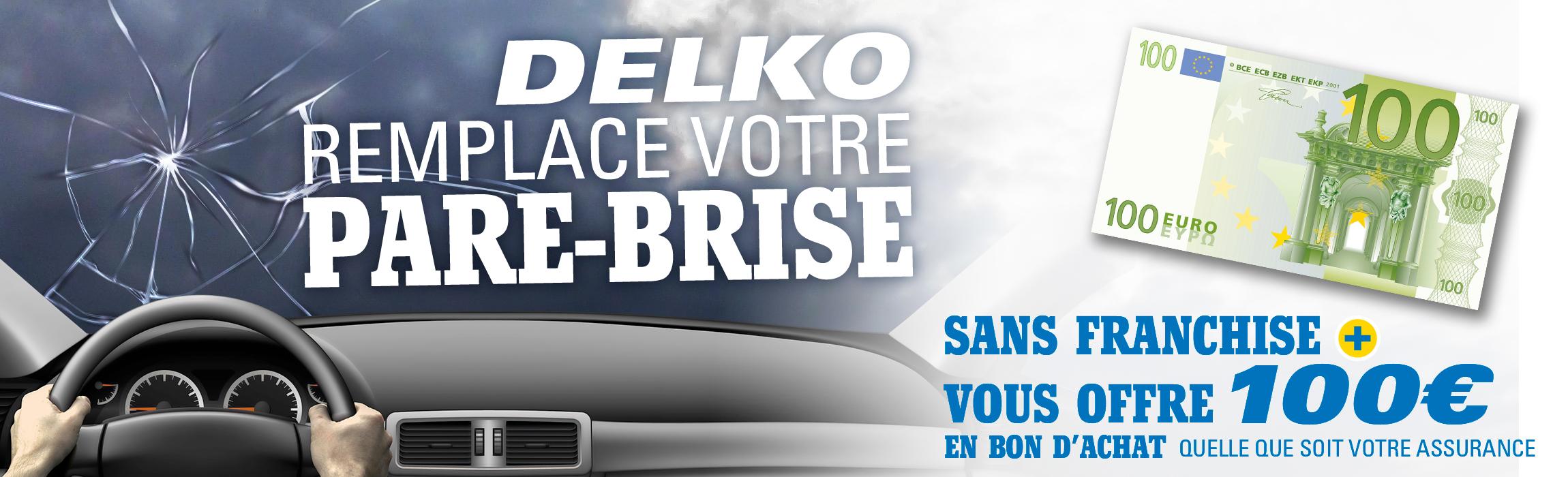 Delko remplace votre pare-brise et vous offre 100€ en bon d'achat !